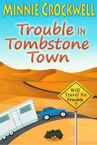 Trouble in Tombstone Town