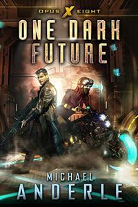 One Dark Future