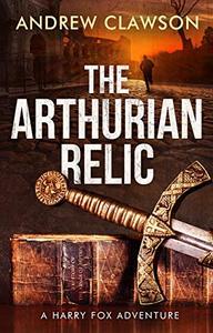 The Arthurian Relic