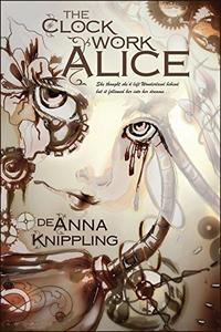 The Clockwork Alice