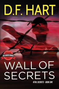 Wall of Secrets: Prequel to the Vital Secrets Series
