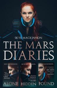 The Mars Diaries: The complete trilogy