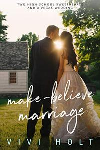 Make-Believe Marriage