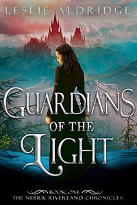 Guardians of the Light: A Young Adult Epic Fantasy Adventure