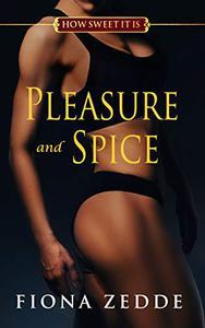 Pleasure and Spice