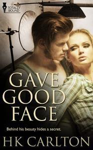 Gave Good Face