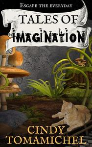 Tales of Imagination