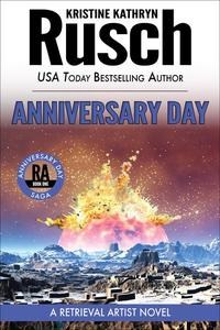 Anniversary Day: Book One of the Anniversary Day Saga