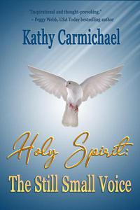 Holy Spirit: The Still Small Voice