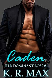Caden: First Time Older Man Younger Woman Erotic Romance