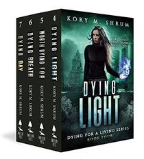 Dying for Living Boxset Vol. 2 : Books 4-7 of Dying for a Living series