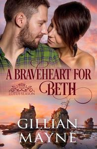 A Braveheart for Beth