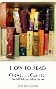 How To Read Oracle Cards for Self Help and Enlightenment