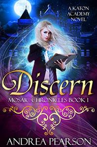 Discern: A Katon Academy Novel