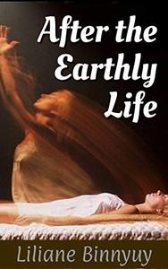 After the Earthly Life