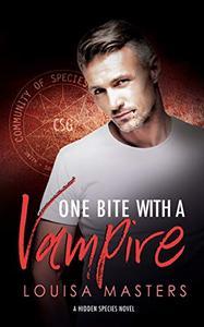 One Bite With A Vampire: A Hidden Species Novel