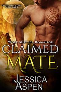 Claimed Mate: Paranormal Werewolf Romance