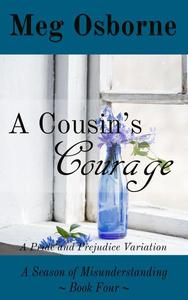 A Cousin's Courage