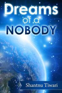 Dreams of a Nobody