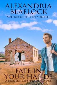 Fate in Your Hands: A Modern Myth Short Story