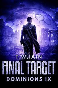 Final Target: Dominions IX