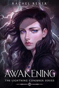 The Lightning Conjurer: The Awakening