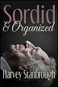 Sordid & Organized