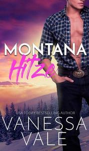 Montana Hitze