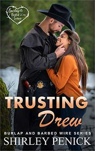 Trusting Drew: Burlap and Barbed Wire