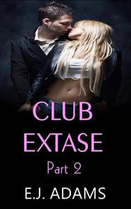 Club Extase Part 2