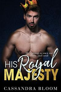 His Royal Majesty: A Romance Collection