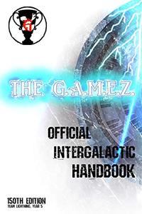 The G.A.M.E.Z. Official Intergalactic Handbook: 150th edition, Team Lightning Year 5