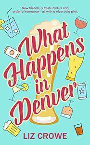 What Happens in Denver