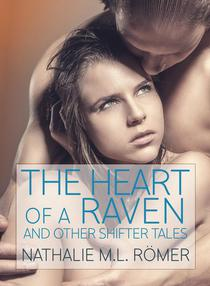 Heart of a Raven and other Shifter Tales