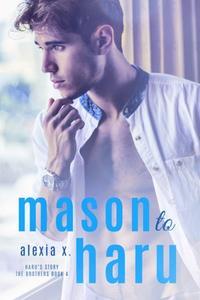 Mason to Haru