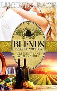 Blends : Romance in The Finger Lakes