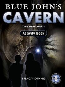 Blue John's Cavern Activity Book: Time Travel Rocks!