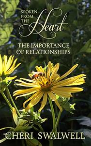 Spoken from the Heart: The Importance of Relationships
