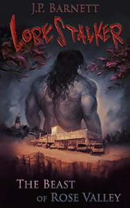 The Beast of Rose Valley: A Creature Feature Horror Suspense