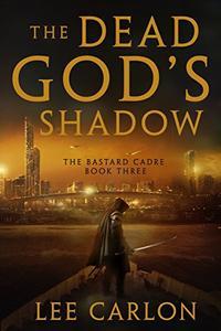 The Dead God's Shadow