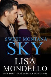 Sweet Montana Sky: A Western Romance Novel
