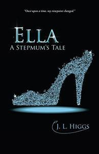 Ella: A Stepmums Tale