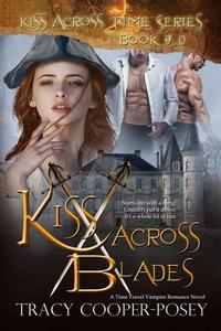 Kiss Across Blades