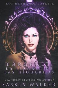 Margaret. La jezabel de las Highlands
