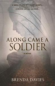 Along Came A Soldier