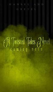 Sugar Wood: A Twisted Tales Novel
