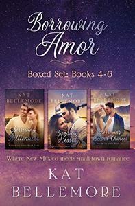 Borrowing Amor: Books 4-6