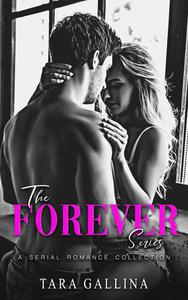 The Forever Series (Serial Romance Collection)