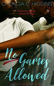 No Games Allowed: A Novella