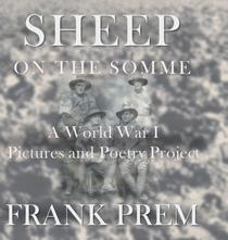 Sheep On The Somme: A World War I Picture and Poetry Book